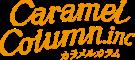 株式会社カラメルカラム Caramel Column Inc.